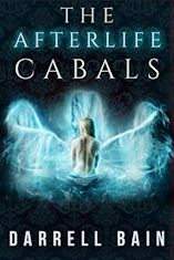 The Afterlife Cabals by Darrell Bain